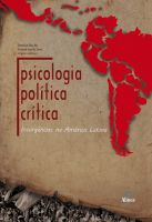 Psicologia Política Crítica: Insurgências na América Latina