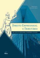 Direito Empresarial e Tributário: para cursos de administração, contabilidade e economia