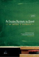 As Escolas Normais no Brasil: do império à república