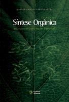 Estudo da Síntese Orgânica Baseado em Substâncias Bioativas