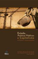 Estado, Políticas Públicas e Capitalismo: múltiplas interpretações