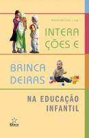 Interações e Brincadeiras na Educação Infantil