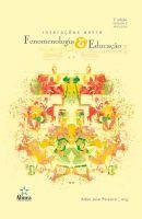 Interações entre Fenomenologia & Educação