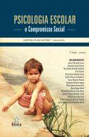 Psicologia Escolar e Compromisso Social