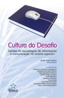 Cultura do Desafio: gestão de tecnologias de informação e comunicação no ensino superior