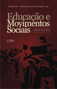 Educação e Movimentos Sociais: novos olhares