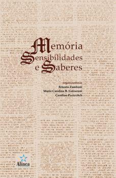 Memória, Sensibilidades e Saberes