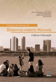 Psicologia dos Processos de Desenvolvimento Humano: Cultura e Educação