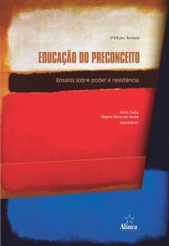 Educação do Preconceito: ensaios sobre poder e resistência