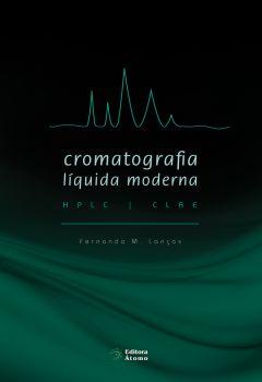 Cromatografia Líquida Moderna: HPLC / CLAE