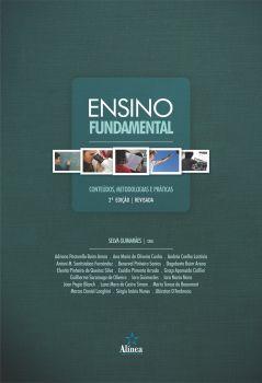 Ensino Fundamental: conteúdos, metodologias e práticas