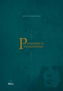 Psicanálise e Psicossomática