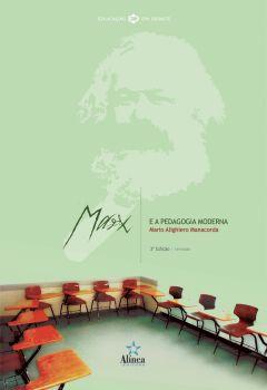 Marx e a Pedagogia Moderna