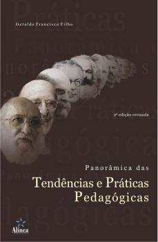 Panorâmica das Tendências e Práticas Pedagógicas