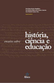 Ensaios sobre História, Ciência e Educação