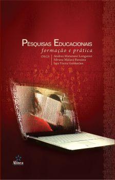 Pesquisas Educacionais: formação e prática