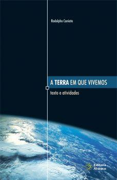 A Terra em que Vivemos: texto e atividades
