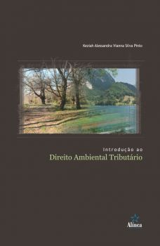 Introdução ao Direito Ambiental Tributário