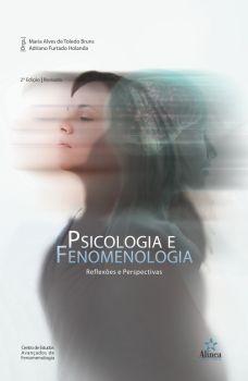 Psicologia e Fenomenologia: Reflexos e Perspectivas