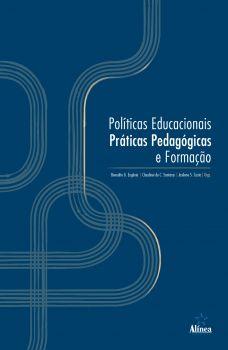 Políticas Educacionais, Práticas Pedagógicas e Formação