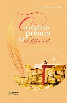 O Verdadeiro Prêmio de Larissa