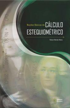 Noções Básicas de Cálculo Estequiométrico
