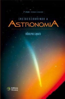 (Re)descobrindo a Astronomia