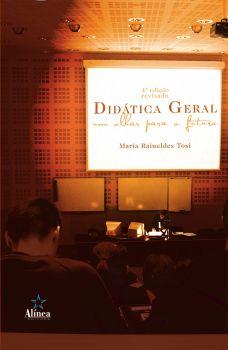 Didática Geral: um olhar para o futuro