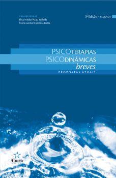 Psicoterapias Psicodinâmicas Breves: propostas atuais