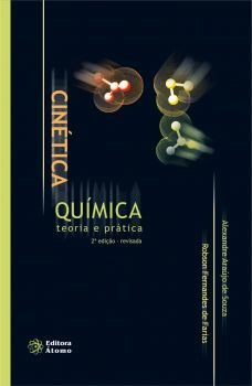Cinética Química: teoria e prática