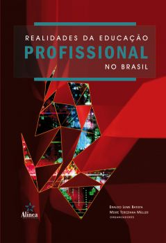Realidades da Educação Profissional no Brasil