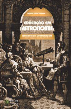 Educação em Astronomia: experiências e contribuições para a prática pedagógica