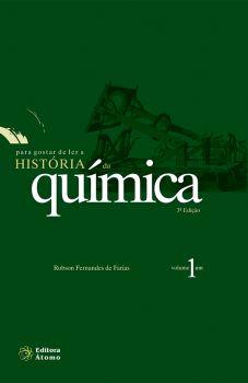 Para Gostar de Ler a História da Química - Volume 1