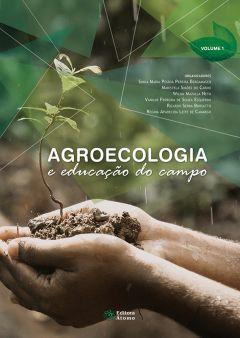 Agroecologia e educação do campo (Volume 1)