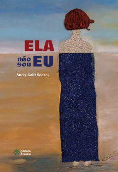 ELA não sou EU