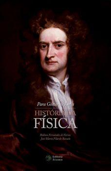 Para Gostar de Ler a História da Física