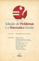 Solução de Problemas e a Matemática Escolar