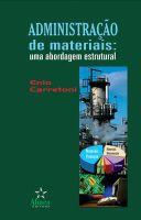 Administração de Materiais: uma abordagem estrutural
