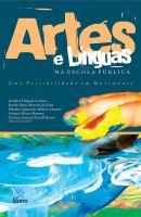 Artes e Línguas na Escola Pública: uma possibilidade em movimento