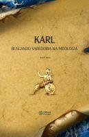 Karl: buscando sabedoria na mitologia