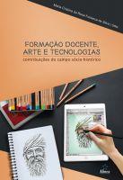 Formação Docente, Arte e Tecnologias: contribuições do campo sócio-histórico