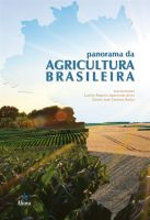 Panorama da Agricultura Brasileira: estrutura de mercado, comercialização, formação de preços, custos de produção e sistemas produtivos