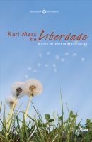Karl Marx e a Liberdade