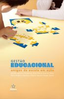 Gestão Educacional: amigos da escola em ação