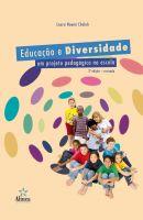 Educação e Diversidade: um projeto pedagógico na escola