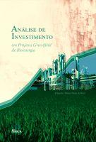Análise de Investimento em Projetos Greenfield de Bioenergia