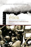 Ética, Responsabilidade Social e Governança Corporativa