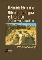 Dicionário Informativo Bíblico, Teológico e Litúrgico