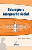 Educação e Integração Social