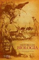 Para Gostar de Ler a História da Biologia